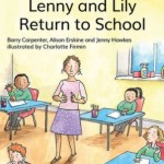 Lenny+and+Lily+Return+to+School