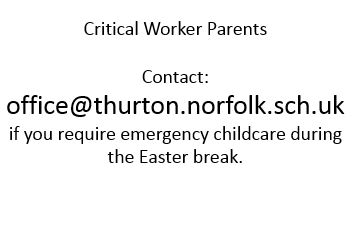 Easter Holidays Critical Worker Emergency Childcare Thurton